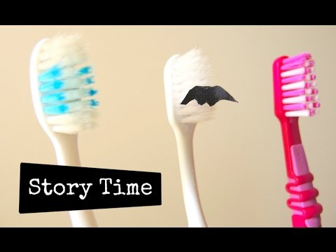 Story Time – A story of toothbrushes